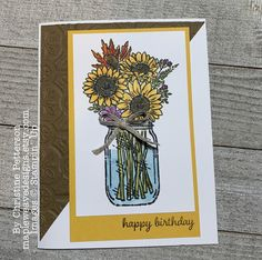Stampin Up Jar of Flowers Happy Birthday Cards Handmade, Wedding Cards Handmade, Birthday Cards For Women, Handmade Cards, Scrapbook Cards, Scrapbooking, Mason Jar Cards, Sunflower Cards, Stampin Up Catalog