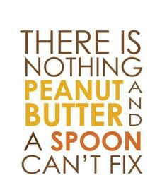 lol so I'm browsing thru my pinterest feed, see this and I literally had a spoon of pb in my mouth. I cracked up.