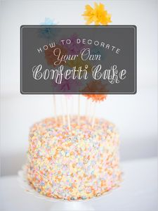 So you want to decorate your own confetti cake? Let's get started!
