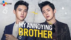 My Annoying Brother - Movie (2016) *Jo Jung Suk & Do Kyung Soo (D.O.)