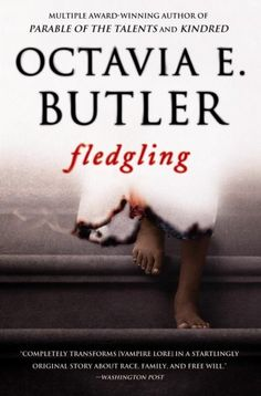 Fledgling by Octavia Butler. Oooo, this looks like a good read.
