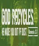 BUMPER STICKER: GOD RECYCLES (BPS002). Available from CUM Books in South Africa.