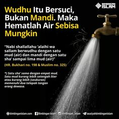 Wudhu hemat air Islamic Qoutes, Islamic Dua, Islamic Messages, Muslim Quotes, Islamic Inspirational Quotes, Reminder Quotes, Self Reminder, Islamic Information, Hadith Quotes