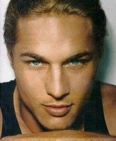 Travis Fimmel (Currently stars in the History Channel series, Vikings) Plunder and pillage me!