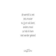 Gedichtje, versje over liefde. Zo blij zijn, dat je iemand kent die de wereld zoveel mooier maakt <3 #schepjessuiker