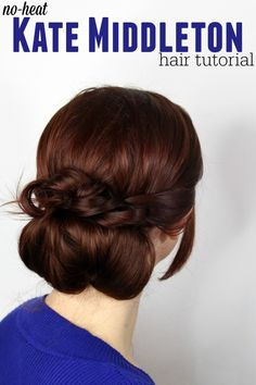 Super easy - less than 10 minutes - no-heat Kate Middleton hairstyle! Elegant, just like the princess!