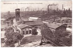 "Huta Królewska ""Königshütte"""