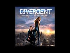 Divergent Soundtrack (Deluxe Version) - YouTube