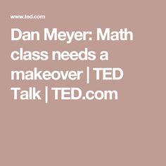 Dan Meyer: Math class needs a makeover   TED Talk   TED.com