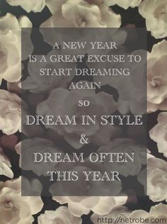 Happy New Year, quotes, 2013, dreams, flowers, camelias, netrobe