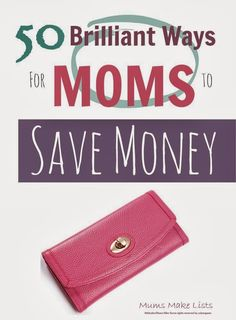 50 brilliant ways moms can save money and get thrifty whilst still having fun ...