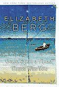 Once Upon a Time, There Was You by Elizabeth Berg Books To Read, My Books, Once Upon A Time, Reading, Movies, Films, Word Reading, Movie, Film