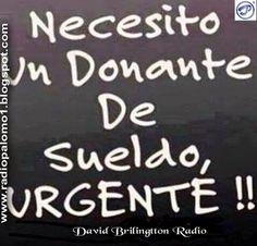 Necesito un donante de sueldo URGENTE!! ~ Radio Palomo