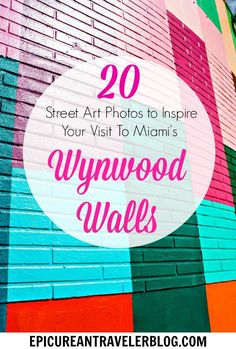 20 Miami Street Art Photos to Inspire you Visit to the Wynwood Walls and Wynwood Arts District | EpicureanTravelerBlog.com