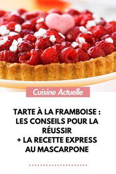 Tarte à la framboise : les conseils pour la réussir + la recette express au mascarpone Cheesecake, Food, Raspberries, Drizzle Cake, Sweetie Pies Recipes, Gourmet Desserts, Cheesecakes, Essen, Meals