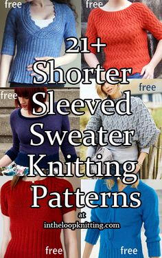 Knitting Patterns for Pullover Knitting Patterns with Shorter Sleeves including elbow and three quarter length. Most patterns are free