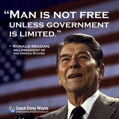 """#ronaldreagan #american #president #government #freedom #politics #coachcoreywayne #greatquotes Photo by Dirck Halstead/The LIFE Images Collection/Getty Images """"Man is not free unless government is limited."""" ~ Ronald Reagan"""