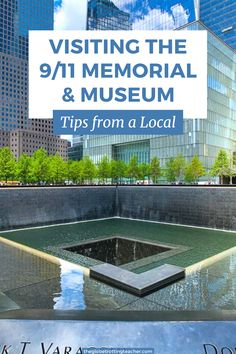 Visiting the 9/11 Memorial & Museum? Use this local New York City guide to get the tips you need to prepare for and fully take in the experience of visiting the 9/11 Memorial & Museum. #NYC #911Museum #NewYorkCity