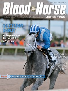 Issue 5, February 6, 2016. Dazzling Debut: Mohaymen wins the Holy Bull in '16 bow, Also in this issue: Big Chief Racing, Richard Eramia's Journey to Citizenship, and A Fresh Take On Takeout. Buy this issue: http://shop.bloodhorse.com/collections/all-print-issues/products/blood-horse-february-6-2016-print