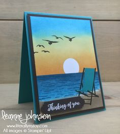 Sunset Thoughts | Stampin\' Up! | Colorful Seasons | High Tide #literallymyjoy #sunset #sunrise #thinkingofyou #beach #serene #serenity #sponging #beachchair #20172018AnnualCatalog