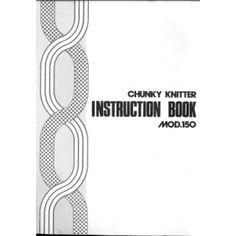 Mod 150 Chunky Knitter Knitting Machine Instruction Manual Hifi Amplifier, Machine Service, Knitting Machine, Historical Clothing, Manual, Textiles, Socks, Textbook, Fabrics