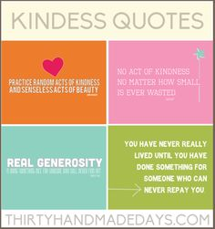 Kindness #Quotes- includes 4 8x10 #printables www.thirtyhandmadedays.com