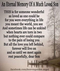 Joseph I miss you . I will forever love you Son Poems, Grief Poems, Missing My Son, I Love My Son, In Loving Memory Quotes, Birthday In Heaven, Funeral Poems, Grieving Mother, Grieving Quotes