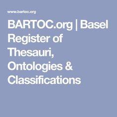 BARTOC.org | Basel Register of Thesauri, Ontologies & Classifications