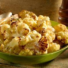 Roasted Cauliflower  (switch the faux butter with either real, coconut oil or olive oil)