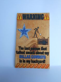 Cowboys wood Sign / Dallas Cowboys / Funny by CustomArtDesignsbyTM, $35.00