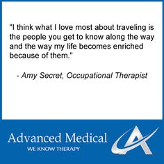 One Of Our Past Travel Occupational Therapists Has Come Back To Advanced Medical After Realizing Her True Spirit Is A Free