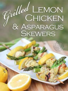 Grilled Lemon Chicken and Asparagus Skewers. An easy low fat, light and fresh meal idea, with only FOUR ingredients and without creating a lot of dishes! The perfect dinner on the grill FosterFarmsOrganic ad Grilled Lemon Chicken, Chicken Asparagus, Grilled Chicken Recipes, Easy Chicken Recipes, Chicken Bacon, Easy Recipes, Grilling Recipes, Cooking Recipes, Healthy Recipes