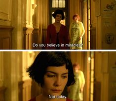 Amelie (2001) Cinema Quotes, Film Quotes, Believe In Miracles, Do You Believe, Movie Lines, No One Loves Me, Beauty Routines, Movie Tv, Tv Series