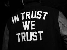 In Trust we Trust. #quote #quotes #life #inspiration