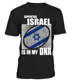 # Supporting Israel .  Supporting Israel Is In My DNA. Available in various colors and styles.Get yours today.
