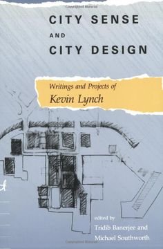 City Sense and City Design: Writings and Projects of Kevin Lynch: Amazon.de: Tridib Banerjee, Kevin Lynch, Michael Lynch: Fremdsprachige Büc...