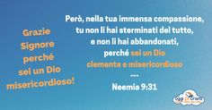 Neemia 9:7-31  Un Dio misericordioso  Oggi in Cristo