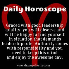 #DailyHoroscope #Aries Graced with good leadership quality, you will observe and will be happy to find yourself in situation that demands leadership role. Authority comes with responsibility and you need to keep this mind and enjoy the awesome day.   Follow the link for more info>>> http://www.drarupshastri.co.in/