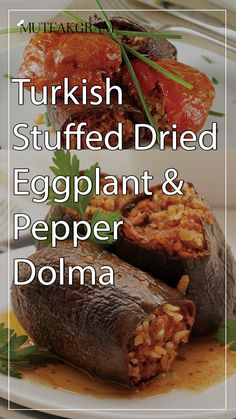 Turkish Stuffed Dried Eggplant & Pepper Dolma Pepper Paste, Dried Peppers, Pomegranate Juice, Fresh Mint, Eggplant, Baked Potato, Cake Recipes, Dinner Recipes, Stuffed Peppers