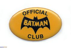 """Official Batman Club  """"Official Batman Club"""" (2-1/2-inch wide oval) button © 1966 National Periodical Publications Inc."""