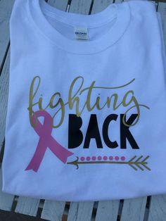 743bc525ed7 Fighting Back Breast Cancer Shirt by GraceRaesVinyl on Etsy https   www.etsy