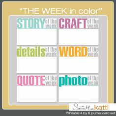 smilingcolors.com-project-life-free-printable- the week-in color cards- Click the download link at the end of post under the image- zip file downloads- click on the 1st line in file- control A- this highlights the entire file- save to specific folder on your computer!
