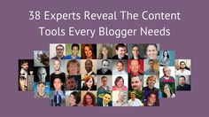 38 Experts Reveal The Content Tools Every Blogger Needs  http://www.bloggingwizard.com/content-tools-from-38-experts/