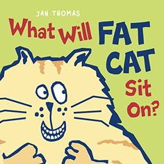 What Will Fat Cat Sit On? by Jan Thomas http://www.amazon.com/dp/0152060510/ref=cm_sw_r_pi_dp_mwcfxb1E4M5YD