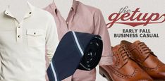 The Getup: Fall Business Casual - Primer