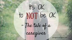 As a caregiver it seems like we must have our game-faces on at all times, but life catches up. I want to tell you that it's OK, to not be OK! Living With Dementia, Tomorrow Is A New Day, Power Walking, Game Face, Part Time Jobs, Its Ok, A Blessing, Caregiver, To Tell