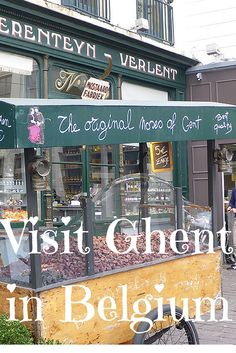 Visit Ghent in Belgium, it is a quirky little place and one that you will love #Ghent #Gand #Belgium #travel