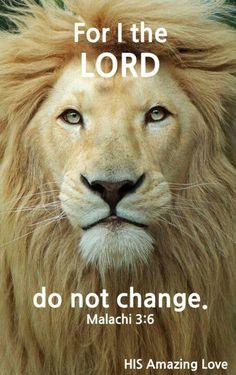 God never changes!  He keeps His promises.  Trust Him!