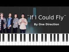 One Direction - ''If I Could Fly'' Piano Tutorial - Chords - How To Play - Cover - YouTube