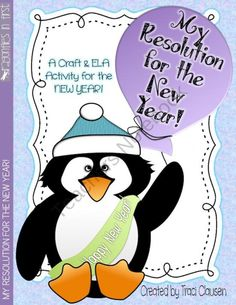 My Resolution for the New Year Penguin product from DragonfliesinFirst on TeachersNotebook.com
